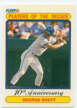 George Brett 1990 Fleer Players of the Decade