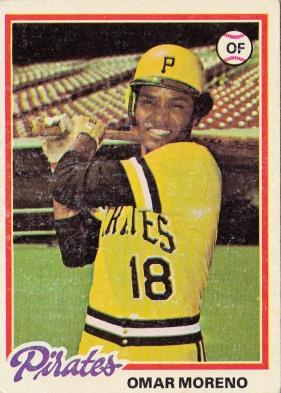 Pirates 1978 Topps Omar Moreno F