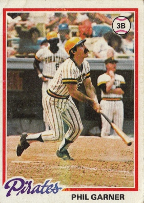 Pirates 1978 Topps Phil Garner F