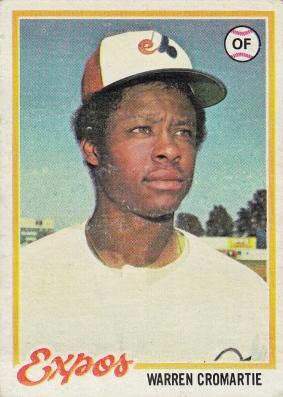 Expos 1978 Topps Warren Cromartie F