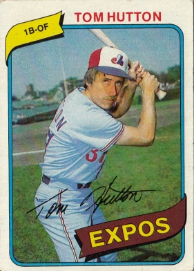 Expos 1980 Topps Tom Hutton F