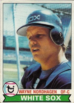 White Sox 1979 Topps Wayne Nordhagen F